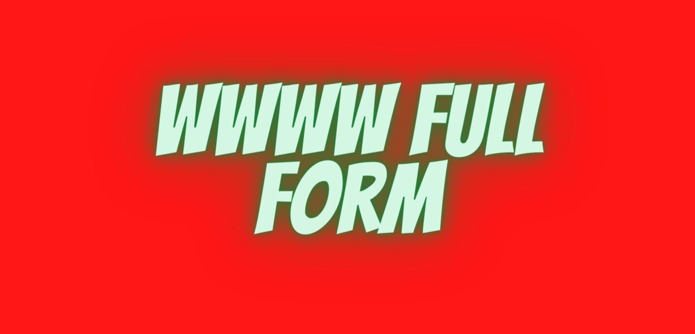 wwww full form