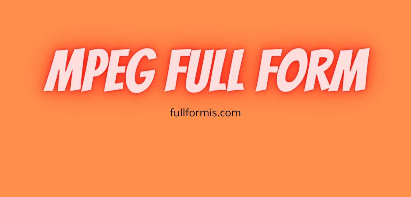 mpeg full form