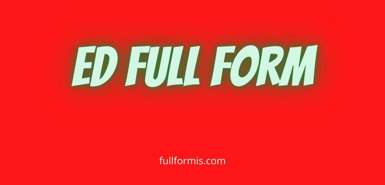ed full form
