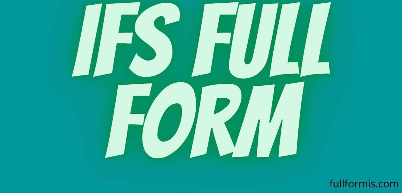 ifs full form