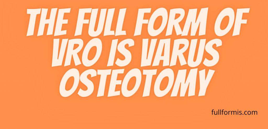 VRO full form