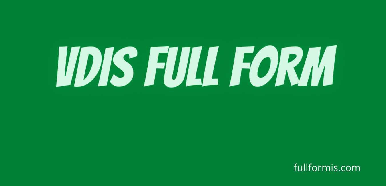 VDIS full form